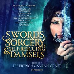 Swords, Sorcery, and Self-Rescuing Damsels