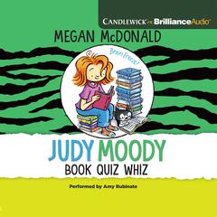 Judy Moody, Book Quiz Whiz by Megan McDonald audiobook