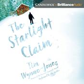 The Starlight Claim by  Tim Wynne-Jones audiobook