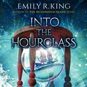 Into the Hourglass by  Emily R. King audiobook
