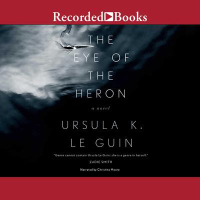 The Eye of the Heron by Ursula K. Le Guin audiobook
