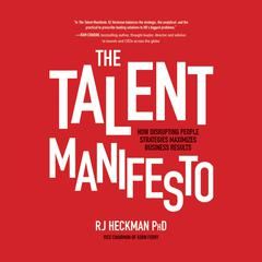 The Talent Manifesto by RJ Heckman audiobook