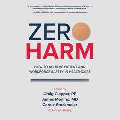 Zero Harm by James Merlino audiobook