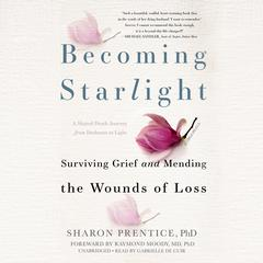 Becoming Starlight by Sharon Prentice audiobook