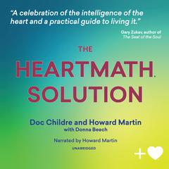 The HeartMath Solution by Doc Lew Childre audiobook