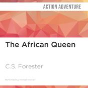 The African Queen by  C. S. Forester audiobook