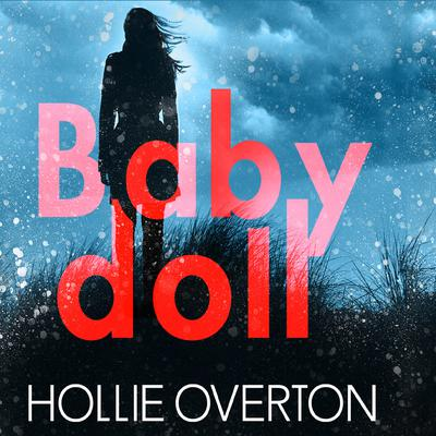 Baby Doll by Hollie Overton audiobook