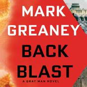 Back Blast by  Mark Greaney audiobook