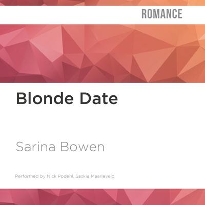 Blonde Date by Sarina Bowen audiobook