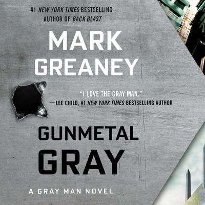 Gunmetal Gray by Mark Greaney audiobook