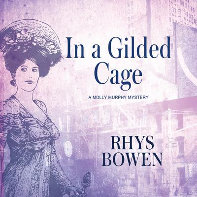 In a Gilded Cage by Rhys Bowen audiobook