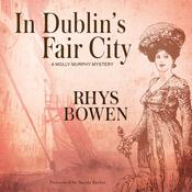 In Dublin's Fair City by  Rhys Bowen audiobook