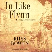 In Like Flynn by  Rhys Bowen audiobook
