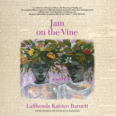 Jam on the Vine by LaShonda Katrice Barnett audiobook