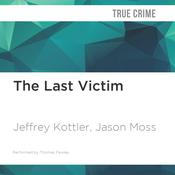 The Last Victim by  Jason Moss audiobook