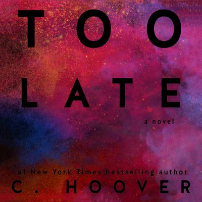 Too Late by Colleen Hoover audiobook