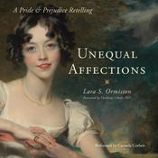 Unequal Affections by  Lara S. Ormiston audiobook