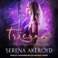 Trierna by Serena Akeroyd audiobook