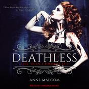 Deathless by  Anne Malcom audiobook