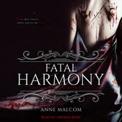 Fatal Harmony by  Anne Malcom audiobook