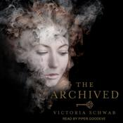 The Archived by  Victoria Schwab audiobook