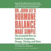Dr. John Lee's Hormone Balance Made Simple by  Virginia Hopkins audiobook
