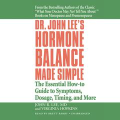 Dr. John Lee's Hormone Balance Made Simple by John R. Lee audiobook
