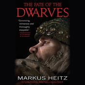 The Fate of the Dwarves by  Markus Heitz audiobook