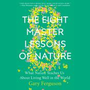 The Eight Master Lessons of Nature by  Gary Ferguson audiobook