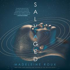 Salvaged by Madeleine Roux audiobook