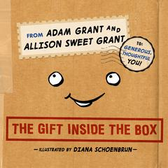 The Gift Inside the Box by Adam Grant audiobook