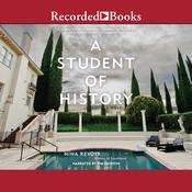 A Student of History by  Nina Revoyr audiobook