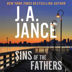 Sins of the Fathers by J. A. Jance audiobook
