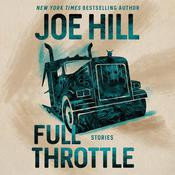 Full Throttle by  Joe Hill audiobook