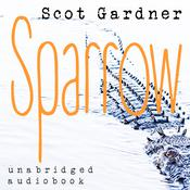 Sparrow by  Scot Gardner audiobook