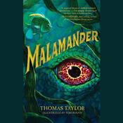 Malamander by  Thomas Taylor audiobook