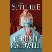 The Spitfire by  Christi Caldwell audiobook