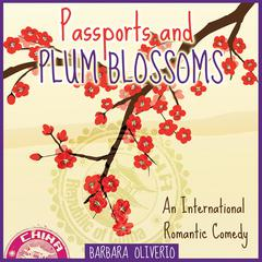 Passports and Plum Blossoms by Barbara Oliverio audiobook