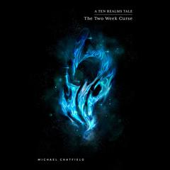 The Two Week Curse by Michael Chatfield audiobook