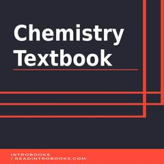 Chemistry Textbook by IntroBooks  audiobook