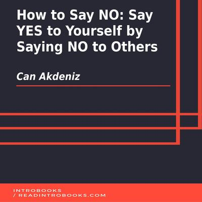 How to Say NO by Can Akdeniz audiobook