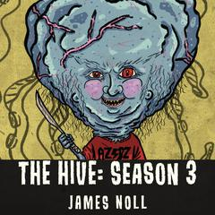 The Hive by James Noll audiobook