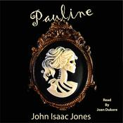 Pauline by  John Isaac Jones audiobook