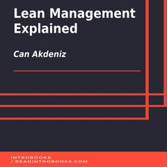 Lean Management Explained by Can Akdeniz audiobook