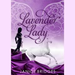 Lavender Lady by Janice Bridges audiobook