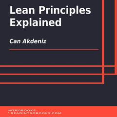 Lean Principles Explained by Can Akdeniz audiobook