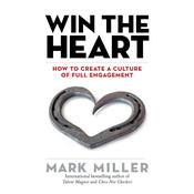 Win the Heart by  Mark Miller audiobook