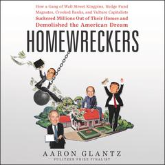 Homewreckers by Aaron Glantz audiobook