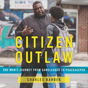 Citizen Outlaw by  Charles Barber audiobook
