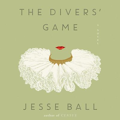 The Divers' Game by Jesse Ball audiobook